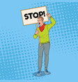 pop art angry man protesting on the picket vector image vector image