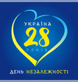 28 years anniversary ukraine independence day vector image vector image
