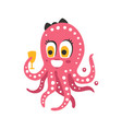 cute cartoon pink female octopus character holding vector image vector image