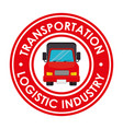 transportation logistic industry badge vector image