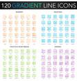 120 trendy gradient thin line concept vector image