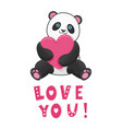 funny panda with pink heart with text love you vector image vector image