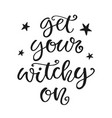 Get your witchy on halloween party poster
