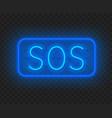 neon sign sos the inscription on a dark vector image vector image