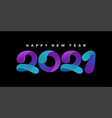 2021 happy new year colorful vector image