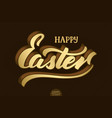 hand drawn volumetric lettering happy easter vector image vector image