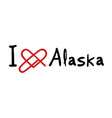 alaska love message vector image vector image