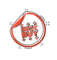 cartoon best buy shopping icon in comic style vector image