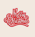 merry christmas lettering sticker or label or tag vector image