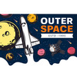 outer space spaceship satellite and galaxy planet vector image vector image
