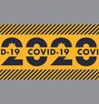 warning 2020 year covid-19 pandemic abstract vector image vector image