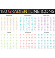 180 trendy gradient thin line icons set of