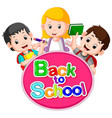 back to school title texts with cute children vector image