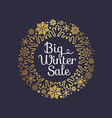 big winter sale inscription gold ornamental frame vector image vector image