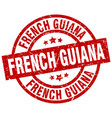 french guiana red round grunge stamp vector image vector image
