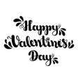 lettering happy valentines day isolated on white vector image vector image
