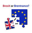 Brexit or brentrance puzzle pieces with europian