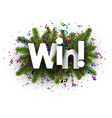 win festive sign with fir branches vector image vector image