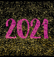 2021 sign on gold dust and black background vector image vector image