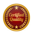 certified quality badge on white background vector image