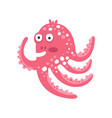 cute surprised cartoon pink octopus character vector image vector image