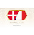 denmark vs france group c football competition vector image