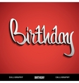 Happy Birthday hand lettering calligraphy vector image