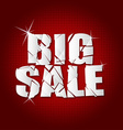 big sale inscription broken with red background vector image vector image