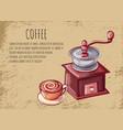 mill beans and mug coffee postcard vector image vector image