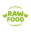 raw food label icon for product badge stamp vector image vector image