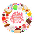 background sweets shop in a circle cakes sweets vector image