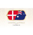 denmark vs australia group c football vector image vector image