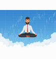 businessman trader meditating in sky vector image
