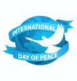 international day peace symbol vector image vector image