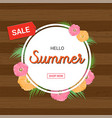 summer flowers frame or summer floral design vector image