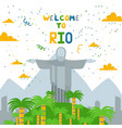 welcome to rio jesus statue in country brazil vector image