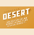 desert retro display font popart design alphabet vector image