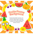 fruits frame background vector image