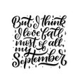 lettering quote about september decorative vector image vector image
