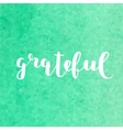 Grateful Brush lettering vector image vector image