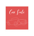 one line car sale poster design vector image