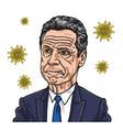 andrew cuomo new york governor coronavirus cartoon vector image