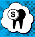 the cost of tooth treatment sign black vector image
