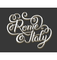 original hand lettering inscription Rome Italy vector image