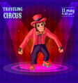traveling circus advertising poster vector image vector image
