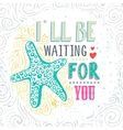 Hand drawn starfish with lettering vector image