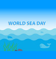world sea day concept with whale and turtle under vector image vector image