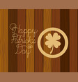 saint patrick clover with hand made font wooden vector image