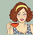 sexy pop art woman with coffee cup vector image vector image