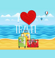 seaside i love travel vector image vector image